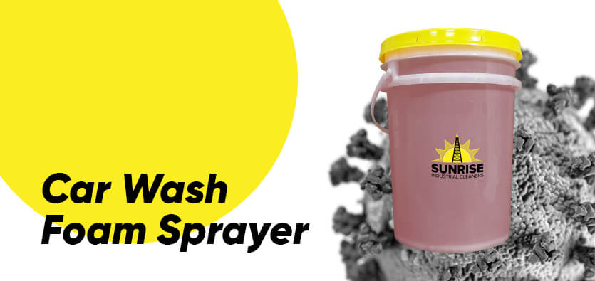 How A Car Wash Foam Sprayer Is A Better Option During COVID-19