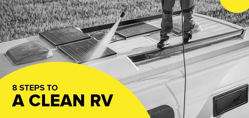 8 Steps To A Clean RV